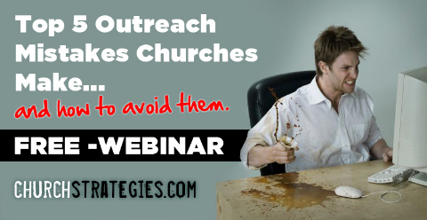 Avoid the top 5 outreach mistakes most churches are making!